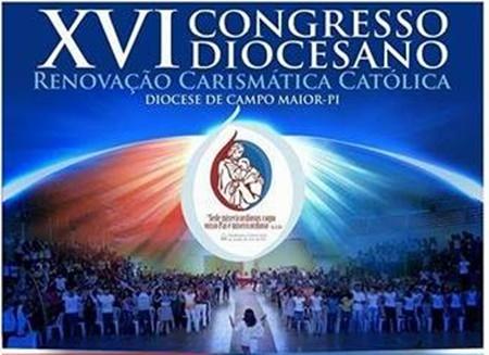 Vem aí o XVI Congresso Diocesano da RCC da Diocese de Campo Maior-PI
