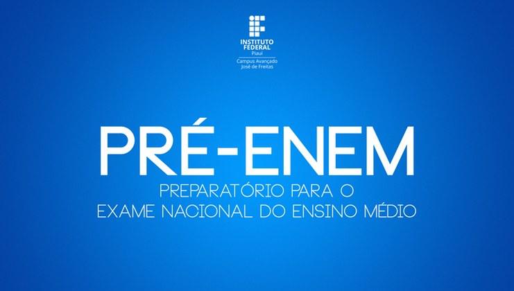 Campus do IFPI de José de Freitas abre inscrições de preparatório para o Enem